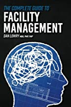 The Complete Guide to Facility Management