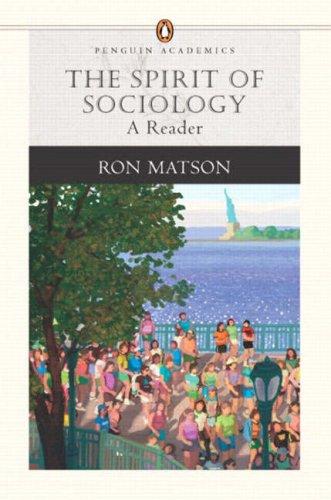 The Spirit of Sociology: A Reader (Penguin Academics Series)