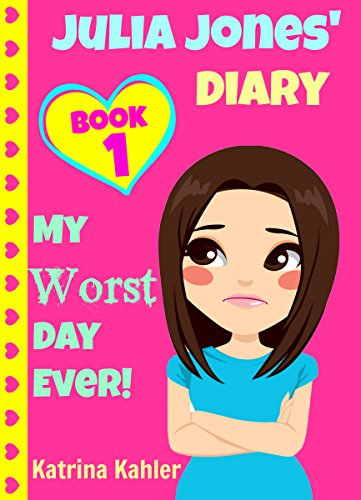 JULIA JONES - My Worst Day Ever! - Book