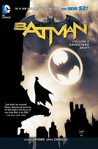 Batman Vol. 6: Graveyard Shift (The New 52)