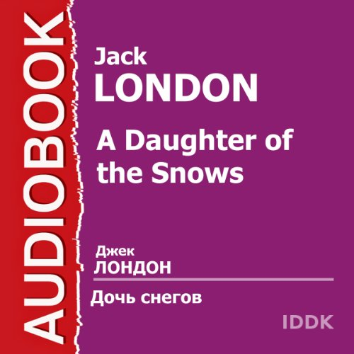 A Daughter of the Snows [Russian Edition] audiobook cover art
