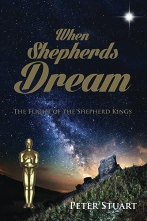 When Shepherds Dream