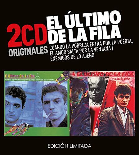 El Ultimo De La Fila -Cuando La Pobreza Entra Por La Puerta  /  Enemigos De Lo Ajeno  (2 CD)