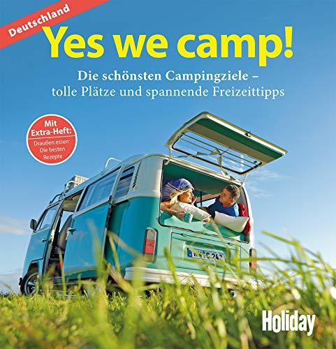 HOLIDAY Reisebuch: Yes we camp! Deutschland: Die schönsten Campingziele in Deutschland