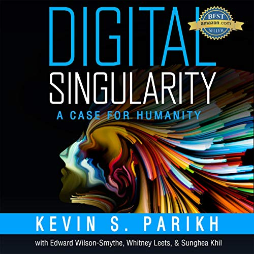 Digital Singularity: A Case for Humanity audiobook cover art