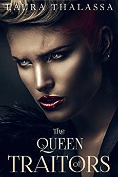 The Queen of Traitors (The Fallen World Book 2) by [Laura Thalassa]