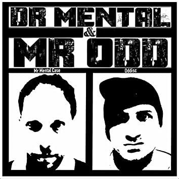 Dr Mental & Mr Odd