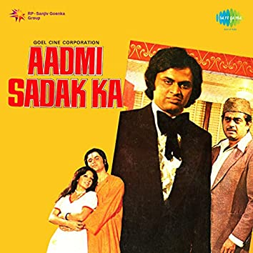 Aadmi Sadak Ka (Original Motion Picture Soundtrack)