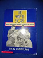 The Whole Story: Natural Learning and the Acquisition of Literacy in the Classroom 0908643497 Book Cover