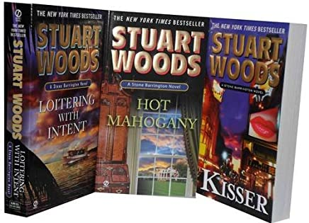 Stuart Woods 3 Books Collection Gift Set: (Hot Mahogany, Kisser & Loitering with Intent)