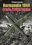 Normandie 1944 - Arado, l'avion espion