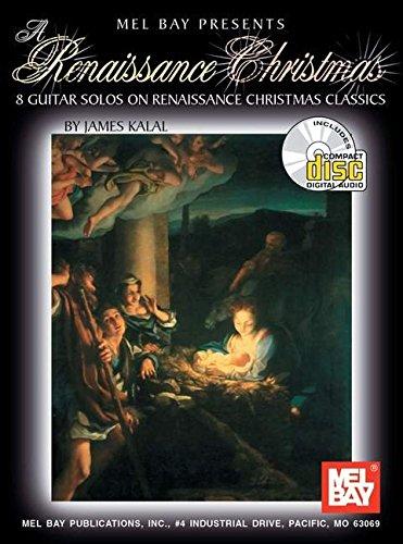 Kalal James A Renaissance Christmas Guitar Book/CD