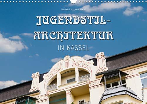 Jugendstil-Architektur in Kassel (Wandkalender 2020 DIN A3 quer)