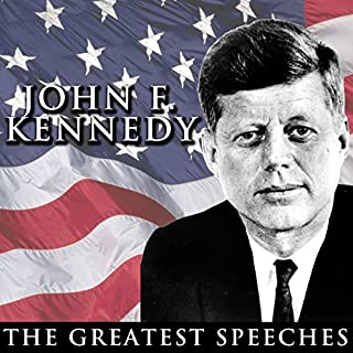 The Greatest Speeches of President John F. Kennedy cover art