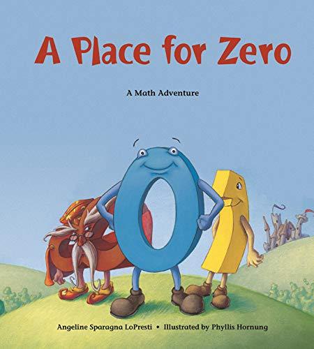 A Place for Zero: A Math Adventure (Charlesbridge Math Adventures)