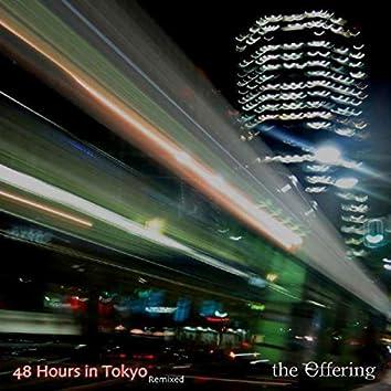 48 Hours In Tokyo Remixed