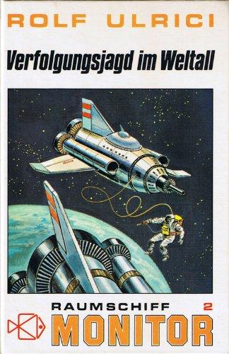 Raumschiff Monitor II. Verfolgungsjagd im Weltall