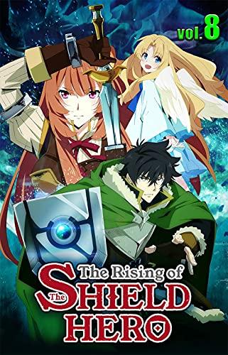The Great Hero - Fantasy Manga: The Rising Of The Shield Hero - vol.8 (English Edition)