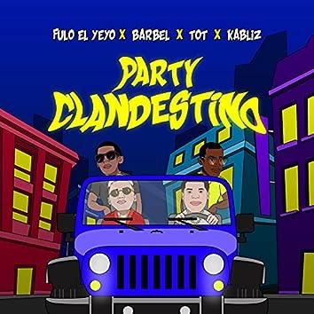 Party Clandestino (feat. Barbel, TOT & Kabliz)