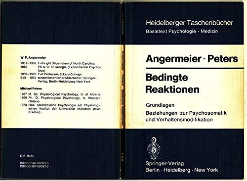 Bedingte Reaktionen: Grundlagen Beziehungen zur Psychosomatik und Verhaltensmodifikation (Heidelberger Taschenb??cher) by Wilhelm F. Angermeier Michael Peters (1973-01-01)