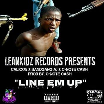 Line Em Up (feat. Bandgang Aj & C-note Cash)