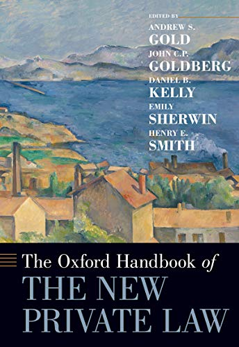 The Oxford Handbook of the New Private Law (OXFORD HANDBOOKS SERIES) (English Edition)