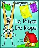 Libros para ninos: 'La pinza de ropa' (Cuentos para dormir, books in spanish for kids)