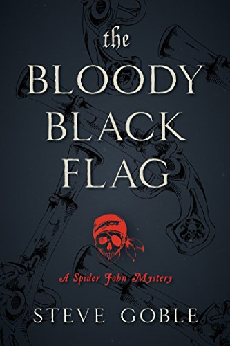 Image of The Bloody Black Flag: A Spider John Mystery (1)