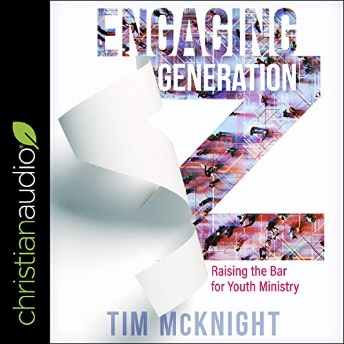 Engaging Generation Z Audiobook By Timothy McNight cover art