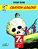 Lucky Luke - Tome 6 - Canyon Apache - OPÉ 70 ANS