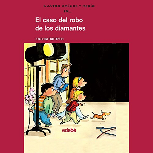 El Caso Del Robo De Los Diamantes [The Case of Theft of Diamonds] audiobook cover art