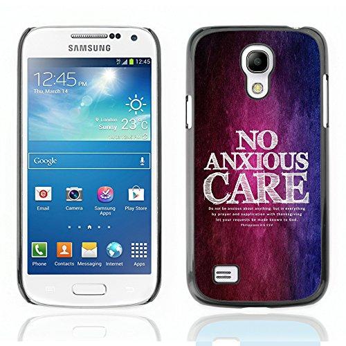DREAMCASE (Nicht S4) Bibelzitate Bild Hart Handy Schutzhülle Schutz Schale Case Cover Etui für Samsung Galaxy S4 Mini i9195 - Philipper 4: 6 NX angstlich Pflege