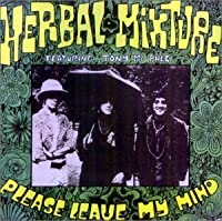 Please Leave My Mind by Herbal Mixture (1997-09-15)