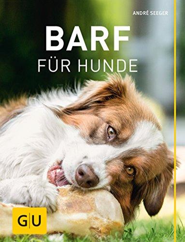 BARF für Hunde (GU Tier Spezial) (German Edition)