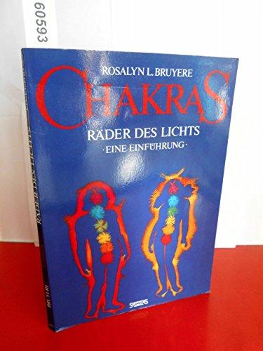 Chakras. Räder des Lichts. Eine Einführung