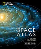 Space Atlas: Mapping the Universe and Beyond [Idioma Inglés]