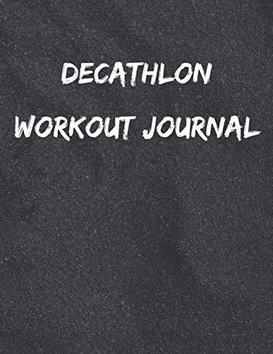 Decathlon Workout Journal: Success Dream Limit Achievement Advance Progress Win Victory Happiness Realization