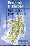 UN LUGAR PARA TODOS (Estado y Sociedad) (Spanish Edition)