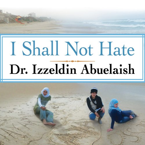 I Shall Not Hate audiobook cover art