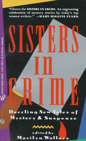 Sisters in Crime - Book #1 of the Sisters in Crime