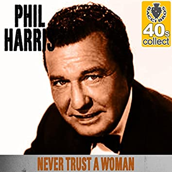 Never Trust a Woman (Remastered) - Single