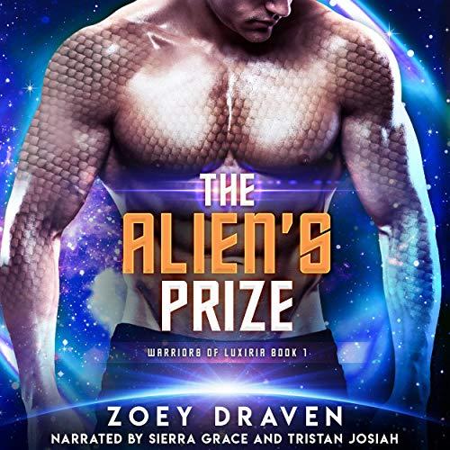 The Alien's Prize: A SciFi Alien Warrior Romance (Warriors of Luxiria, Book 1)