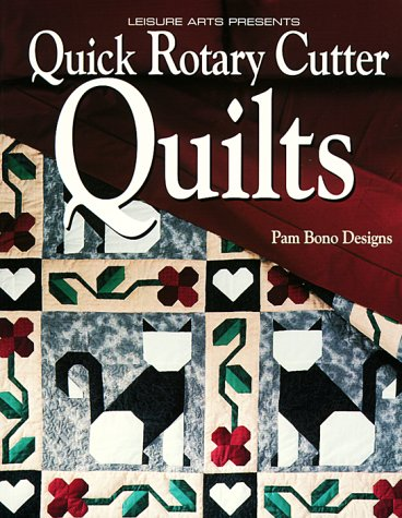 Quick Rotary Cutter Quilts (For the Love of Quilting)