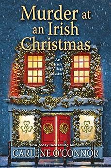 Murder at an Irish Christmas (An Irish Village Mystery Book 6) by [Carlene O'Connor]