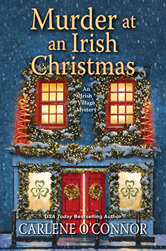 Murder at an Irish Christmas (An Irish Village Mystery Book 6)