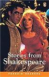 *STORIES FROM SHAKESPEARE          PGRN3 (Penguin Readers, Level 3)