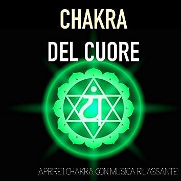 Chakra del Cuore - Aprire i Chakra con Musica Rilassante e Sottofondo Sonoro con Suoni della Natura