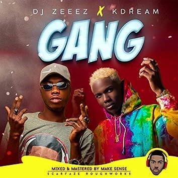 Gang (feat. Kdream)