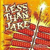 Anthem von Less Than Jake