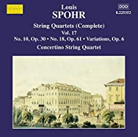 ルイ・シュポーア:弦楽四重奏曲集 第17集(SPOHR, L.: String Quartets [Complete], Vol. 17)